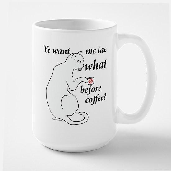 Before Coffee?!? Large Mug
