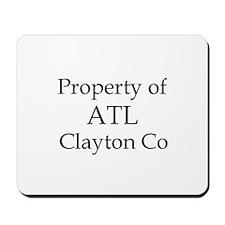 Property of ATL Clayton Co Mousepad