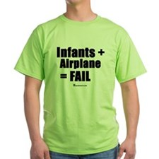 infants + airplane = FAIL T-Shirt
