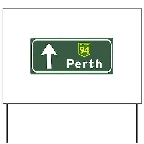 Perth, Australia Hwy Sign Yard Sign
