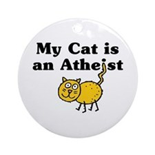 My Cat Is An Atheist Ornament (Round)