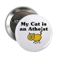"""My Cat Is An Atheist 2.25"""" Button"""