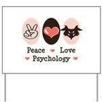 Peace Love Psychology Yard Sign