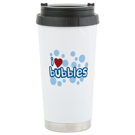 I Love Bubbles Stainless Steel Travel Mug