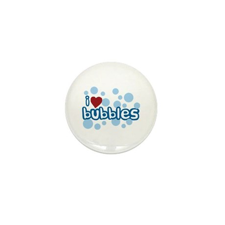 I Love Bubbles Mini Button