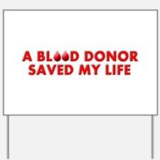Saved by Blood Yard Sign