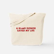 Saved by Blood Tote Bag