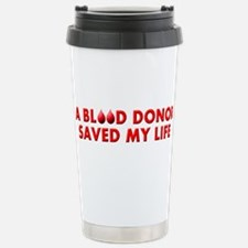 Saved by Blood Stainless Steel Travel Mug