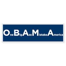 OBAMA = One Big Ass Mistake America Bumper Bumper Sticker