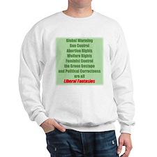 Liberal Fantasies Sweatshirt