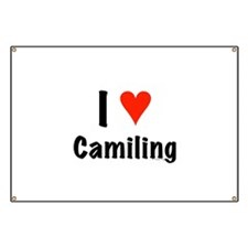 I love Camiling Banner