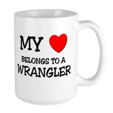My Heart Belongs To A WRANGLER Mug