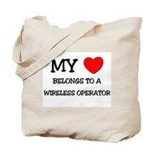 My Heart Belongs To A WIRELESS OPERATOR Tote Bag