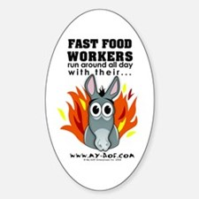 Fast Food Workers Oval Decal