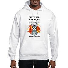 Fast Food Workers Hoodie
