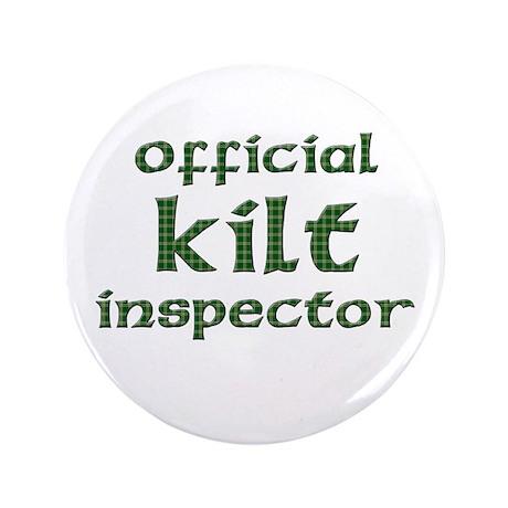 """Official Kilt Inspector 3.5"""" Button"""