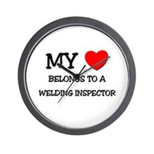 My Heart Belongs To A WELDING INSPECTOR Wall Clock