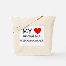 My Heart Belongs To A WEDDING PLANNER Tote Bag