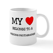 My Heart Belongs To A WEDDING PHOTOGRAPHER Mug