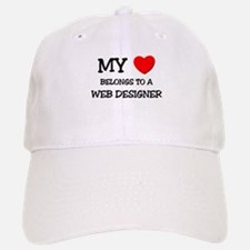 My Heart Belongs To A WEB DESIGNER Baseball Baseball Cap