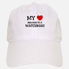 My Heart Belongs To A WATCHMAN Baseball Baseball Cap