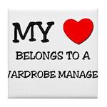 My Heart Belongs To A WARDROBE MANAGER Tile Coaste