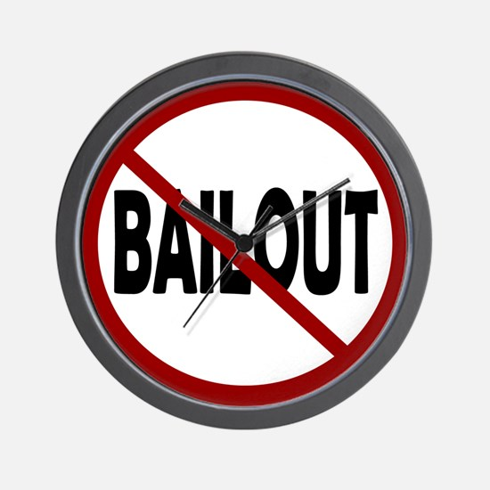 NO BAILOUT Wall Clock
