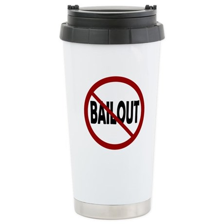 NO BAILOUT Stainless Steel Travel Mug