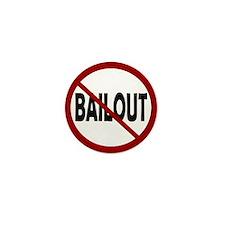 NO BAILOUT Mini Button