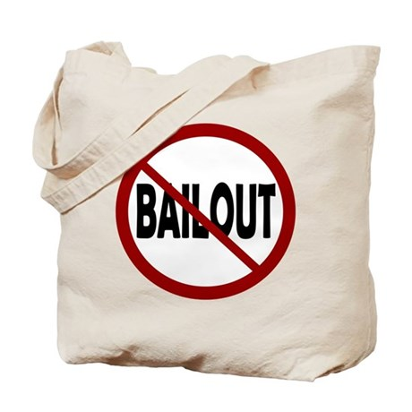 NO BAILOUT Tote Bag