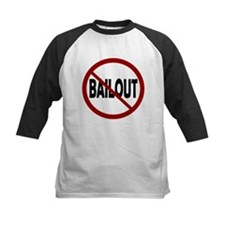 NO BAILOUT Tee