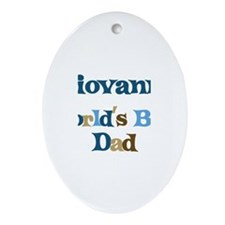Giovanni - Best Dad Oval Ornament