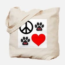 Dogs: Peace, Love & TLC Tote Bag
