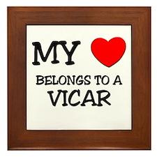 My Heart Belongs To A VICAR Framed Tile