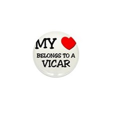 My Heart Belongs To A VICAR Mini Button