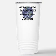 World Revolves Around Adam Travel Mug