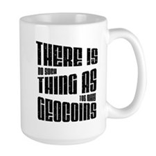There is no such thing as too Mug