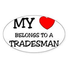 My Heart Belongs To A TRADESMAN Oval Decal