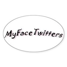 MyFaceTwitters2 Oval Decal
