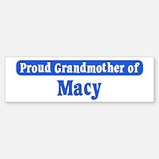 Grandmother of Macy Bumper Bumper Bumper Sticker