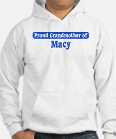 Grandmother of Macy Hoodie Sweatshirt