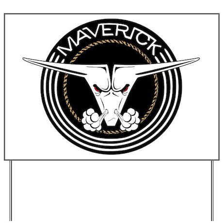 Maverick Head Yard Sign