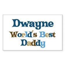 Dwayne - Best Daddy Rectangle Decal