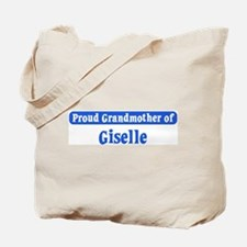 Grandmother of Giselle Tote Bag