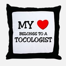 My Heart Belongs To A TOCOLOGIST Throw Pillow