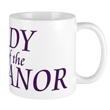 Lady of the Manor Small Mug