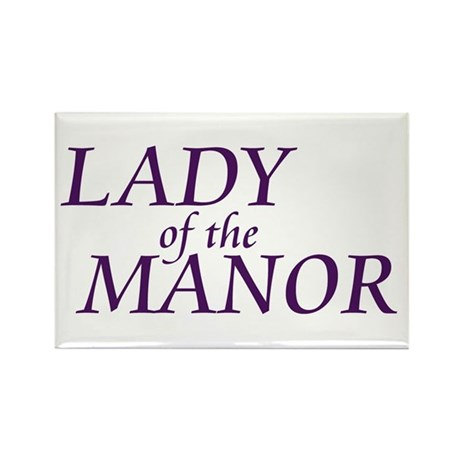 Lady of the Manor Rectangle Magnet