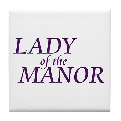 Lady of the Manor Tile Coaster