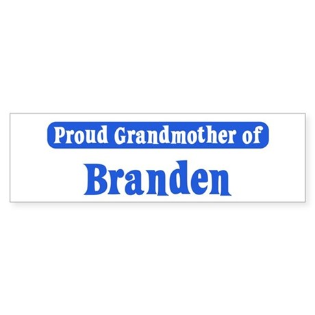 Grandmother of Branden Bumper Sticker