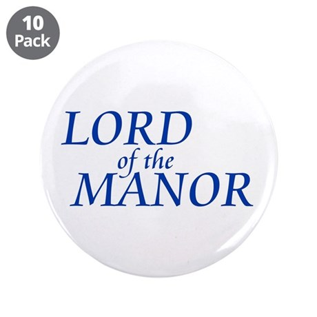 """Lord of the Manor 3.5"""" Button (10 pack)"""